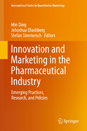 Innovation and Marketing in the Pharmaceutical Industry Emerging Practices, Research, and Policies
